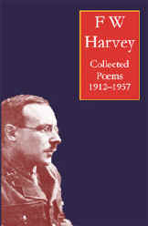 The book cover of F W Harvey Collected Poems
