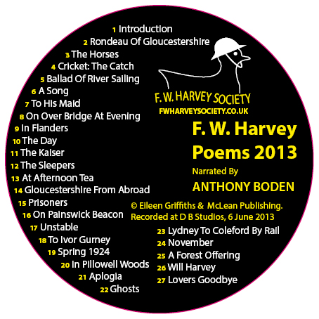 A CD of poems of F W Harvey narrated by Anthony Boden